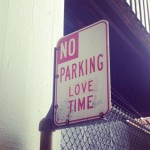No Parking Love Time